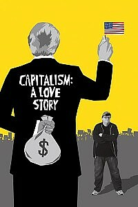 Poster: Capitalism: A Love Story